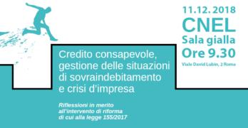 Tavola Tecnico: Credito consapevole, gestioni delle situazioni di sovraindebitamento e crisi d'impresa