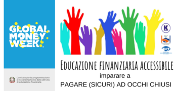 OIC, Konsumer e A.P.R.I Onlus alla Global Money Week 2021 per l'Educazione finanziaria ai giovani non vedenti