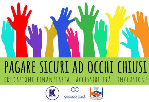 """""""Pagare Sicuri ad Occhi Chiusi"""": attivo da oggi il servizio di assistenza ed educazione finanziaria per i non vedenti"""